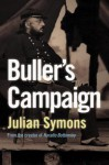 Buller's Campaign: The Boer War & His Career - Julian Symons