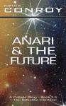 Anari and the Future - Erica Conroy