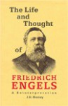 The Life and Thought of Friedrich Engels: A Reinterpretation of His Life and Thought - J.D. Hunley, Friedrich Engels