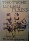The Twins of Emu Plains - Mary Grant Bruce, Dewar Mills