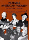 Notable American Women: A Biographical Dictionary, Volume 4: The Modern Period - Barbara Sicherman, Harriette Walker, Carol Hurd Green, Ilene Kantrov