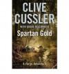 Spartan Gold (Fargo Adventure) - Clive Cussler, Grant Blackwood