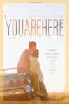 You Are Here - Jennifer E. Smith