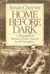 Home Before Dark - Susan Cheever