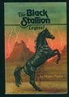 The Black Stallion Legend (The Black Stallion, #19) - Walter Farley