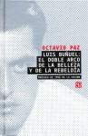 Luis Buñuel: El Doble Arco de la Belleza y la Rebeldía - Octavio Paz