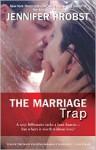 The Marriage Trap - Jennifer Probst