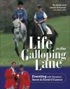 Life in the Galloping Lane - David O'Connor, Nancy Jaffer