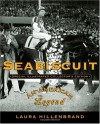 Seabiscuit: Special Illustrated Collector's Edition: An American Legend - Laura Hillenbrand