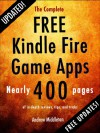 The Complete Free Kindle Fire Game Apps (Free Kindle Fire Apps That Don't Suck) - The App Bible
