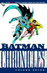 The Batman Chronicles, Vol. 7 - Bill Finger, Don Cameron, Jack Schiff, Joseph Greene, Bob Kane, Jerry Robinson, Jack Burnley