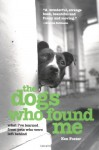 The Dogs Who Found Me (Audio) - Ken Foster, Patrick G. Lawlor