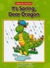 It's Spring, Dear Dragon - Margaret Hillert
