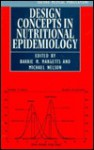 Design Concepts In Nutritional Epidemiology - Michael Nelson, Barrie M. Margetts