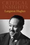 Critical Insights: Langston Hughes - R. Baxter Miller