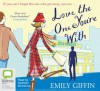 Love the One You're With - Emily Giffin, Kathleen McInerney