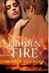 Hidden Fire - Alexis Fleming