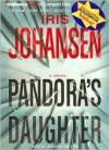 Pandora's Daughter - Iris Johansen