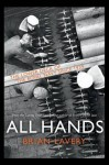 All Hands: The Lower Deck of the Royal Navy Since 1939 - Brian Lavery