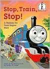 Stop, Train, Stop! a Thomas the Tank Engine Story (Thomas & Friends) - Wilbert Awdry