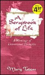 A Scrapbook of Life - Mary Tatem