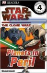 Star Wars Clone Wars: Planets in Peril - Bonnie Burton