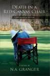 Death in a Red Canvas Chair: A Rhe Brewster Mystery (Rhe Brewster Mysteries) - N. Granger