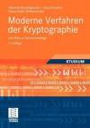 Moderne Verfahren Der Kryptographie: Von Rsa Zu Zero-Knowledge - Albrecht Beutelspacher, Jörg Schwenk, Klaus-Dieter Wolfenstetter