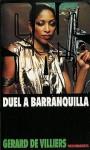Duel à Barranquilla - Gérard de Villiers
