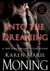 Into the Dreaming - Karen Marie Moning