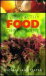 The Healthy Food Directory - Michael van Straten