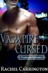 Vampire Cursed - Rachel Carrington