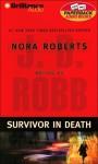 Survivor In Death (In Death, #20) - J.D. Robb, Susan Ericksen
