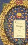 Hildegard Of Bingen: Mystical Writings (Crossroad Spirtual Classics Series) - Hildegard of Bingen, Fiona Bowie, Oliver Davies