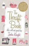 The Thrift Book - India Knight