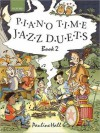 Piano Time Jazz Duets, Book 2 - Pauline Hall