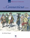 The Connecticut Colony - Michael Burgan