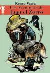 Las Aventuras de Juan El Zorro - Renzo Vayra, Serafín J. García