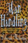 Man Handling - Deborah McKinlay