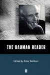 The Bauman Reader - Peter Beilharz