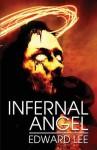 Infernal Angel - Edward Lee