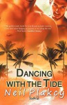 Dancing with the Tide (Have Body Will Guard) - Neil Plakcy