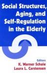 Social Structures, Aging, and Self-Regulation in the Elderly - K. Warner Schaie