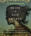 Bride of New France (Audio) - Suzanne Desrochers, Emma Bering