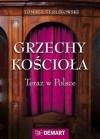 Grzechy Kościoła. Teraz w Polsce. - Tomasz P. Terlikowski