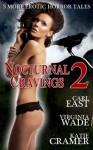 Nocturnal Cravings, Vol. 2 - Virginia Wade, Katie Cramer, Carl East