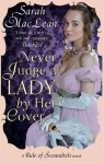 Never Judge a Lady By Her Cover: Number 4 in series (Rules of Scoundrels) - Sarah MacLean