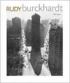 Rudy Burckhardt - Phillip Lopate, Vincent Katz
