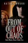 From Out Of Chaos - Nathan Wrann