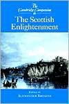 The Cambridge Companion to the Scottish Enlightenment - Alexander Broadie